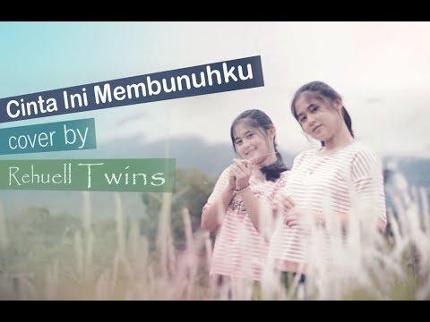 Cinta Ini Membunuhku - D'Masiv (cover by) Rehuell Twins