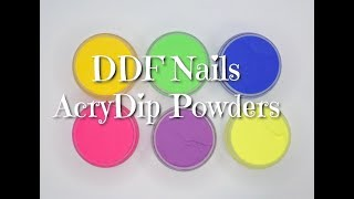 DDF Nails AcryDip Powders | Neon Collection | 2018 | DivaDollFlawless