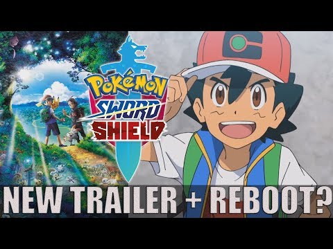 pokemon-sword-&-shield-anime-new-trailer-discussion-&-reboot-possibly
