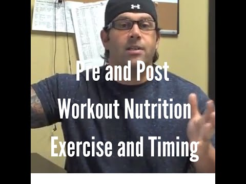Pre and Post Workout Nutrition - Exercise and Timing