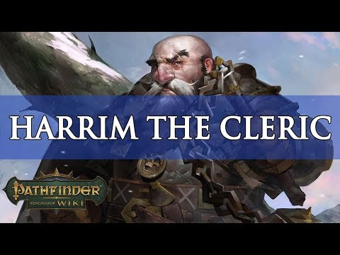 Pathfinder Kingmaker Builds: Harrim the Cleric | Fextralife