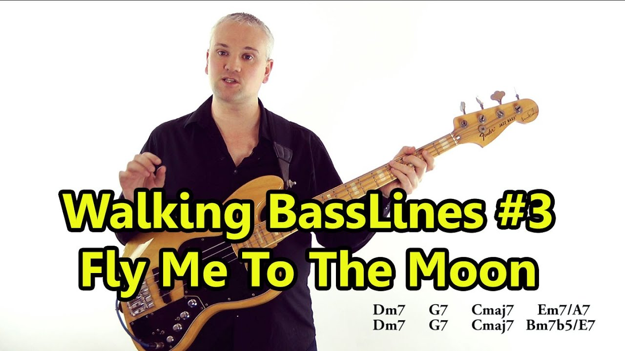 Walking Basslines 3 Using Chord Tones Fly Me To The Moon Youtube