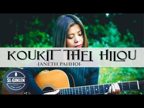 KOUKIT THEI HILOU - JANETH PAHHOI    LATEST THADOU-KUKI LOVE SONG 2020
