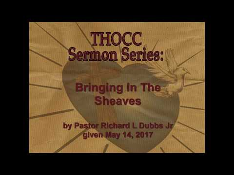 THOCC Sermon Series 050 - Bringing In The Sheaves