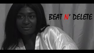Beat N' Delete | Short Film (2018)