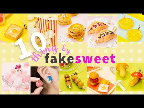 Fun DIY!10 Things by Fake Sweets 食����るフェイクスイーツDIY10� Vol.3