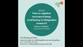 Calabria: How is cognitive neuropsychologycontributing to bilingualism research?
