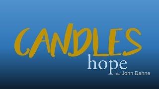 11/27/2016; Candles: Hope; Rev. John Dehne; 9:15svc