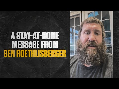 Ben Roethlisberger delivers an important stay-at-home message