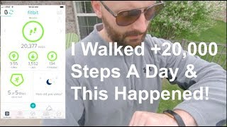 I Walked +20,000 Steps A Day & This Is What Happened!