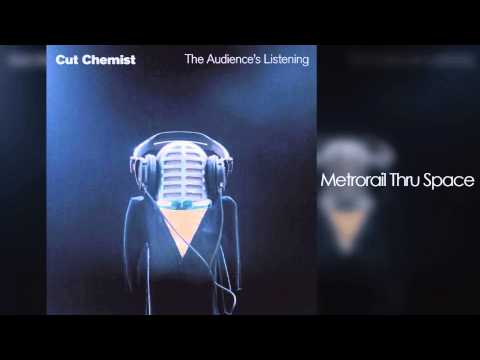 Cut Chemist - The Audience's Listening (Full Album)