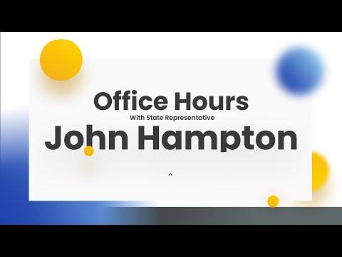 Office Hours with State Representative John Hampton