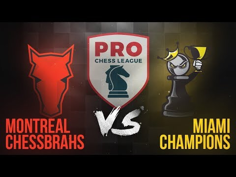 Montreal Chessbrahs vs. Miami Champions | PRO Chess League Week 1