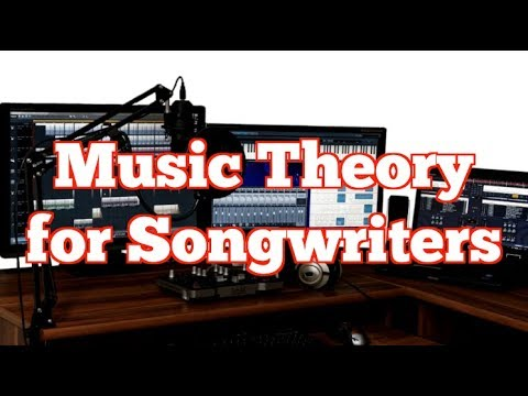 Music Theory For Songwriters