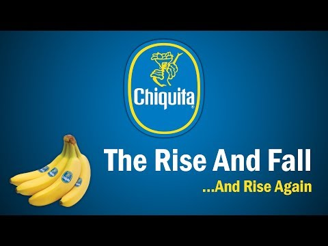 Chiquita - The Rise And Fall...And Rise Again