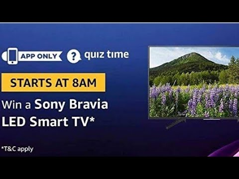 Amazon Quiz Today Answers | Win Sony bravia LED smart tv| 20 april 2019