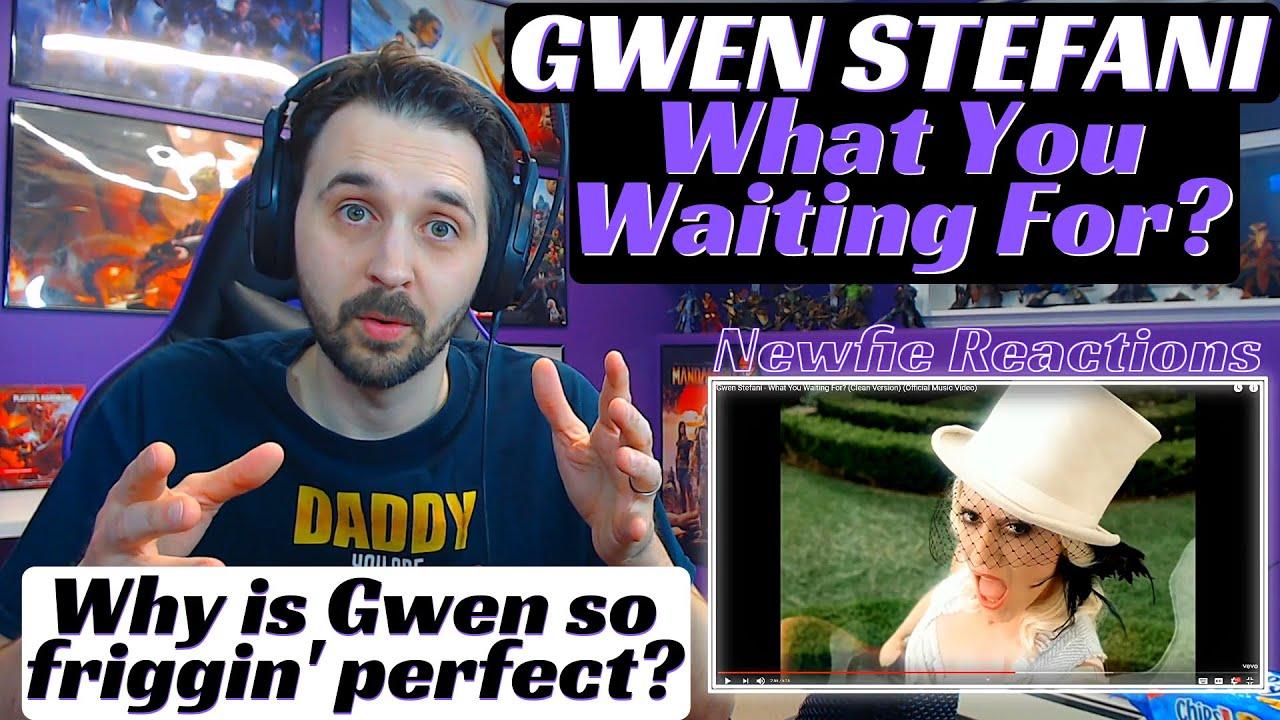 Gwen Stefani What You Waiting For? | Reaction