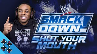 WWE SmackDown: Shut Your Mouth #1 - CREED GOES BACK TO 2002! - UpUpDownDown Plays