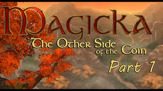 Magicka The Other Side Of The Coin Part 1