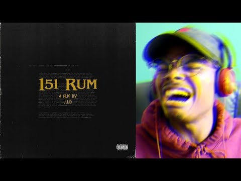 DO NOT SLEEP! | J.I.D - 151 Rum | Reaction