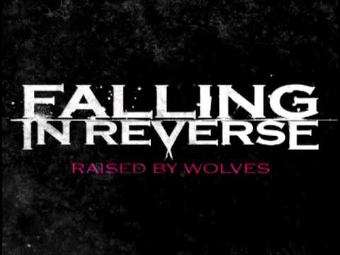 Falling in Reverse - Raised by Wolves FULL SONG (Edit by breakeric)