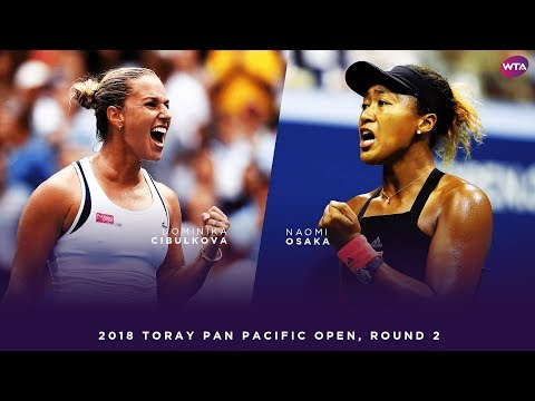 Naomi Osaka vs. Dominika Cibulkova | 2018 Toray Pan Pacific Open Round 2 | 大坂なおみ