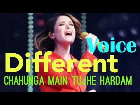Different Voice Song Chahunga Main Tujhe Hardam 2019