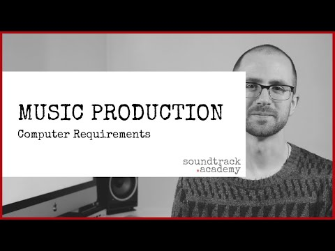 Computer Requirements for Music Production