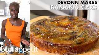 DeVonn Makes Torched Banana Cake | From the Home Kitchen | Bon Appétit