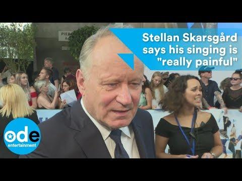 Stellan Skarsgård says his singing is