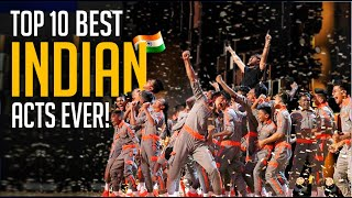 Top 10 Best Indian Acts On The World S Biggest Talent Shows MP3