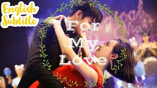 For My Love    Best Romantic Movies 2020 With English subtitles Hollywood Chinese