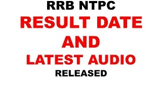RRB NTPC RESULT DATE AND AUDIO RELEASED 2017 Video