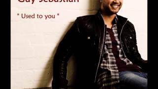 Guy Sebastian - Used to you (audio)