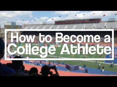 How to Become a College Athlete   5 Tips For the College Recruitment Process