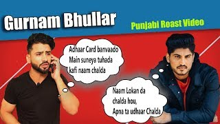 Gurnam Bhullar | New Punjabi Roast Video | Aman Aujla