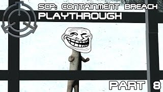 The Gate B ending | SCP: Containment Breach - Playthrough [Part 8]