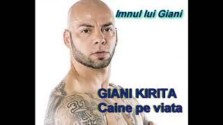 Imnul lui Giani-GEANI KIRITA CAINE PE VIATA-2018