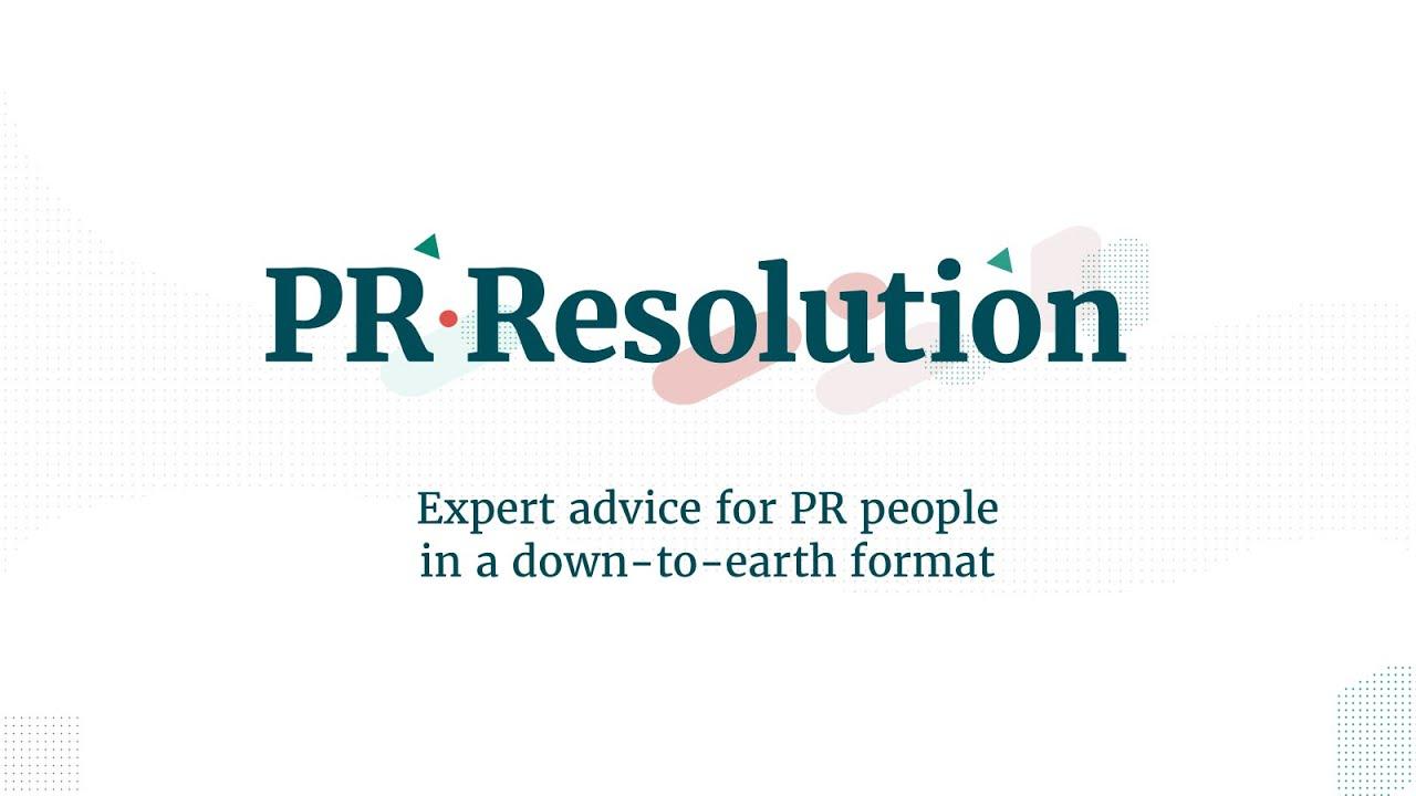Stella Bayles introduces The PR Resolution