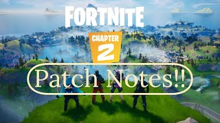 Fortnite chapter 2 season 1 patch notes and information!!