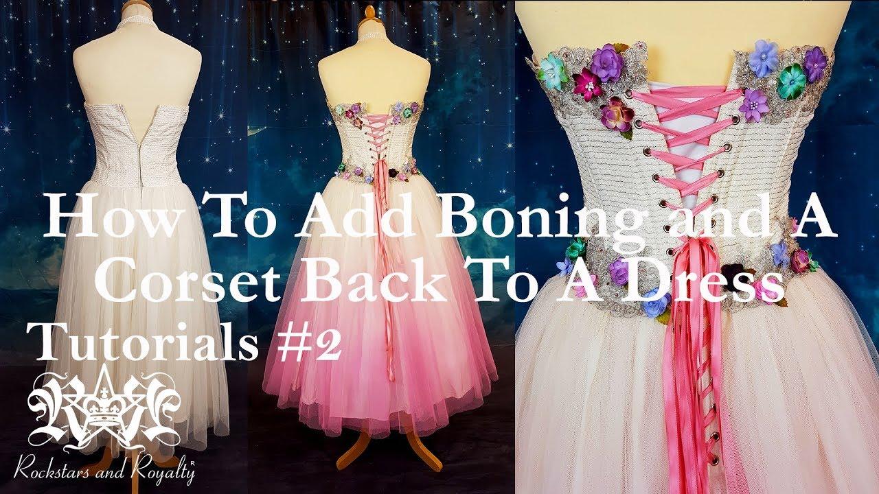 Boning \u0026 A Lace Up Back To A Dress
