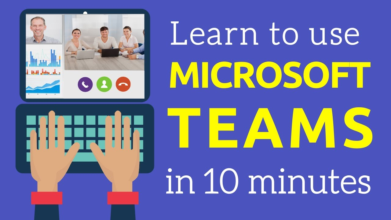 How To Use Microsoft Teams in Under 10 Minutes