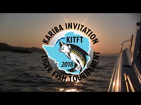 Kariba Invitation Tiger Fish Tournament 2018 - Lake Kariba, Zimbabwe