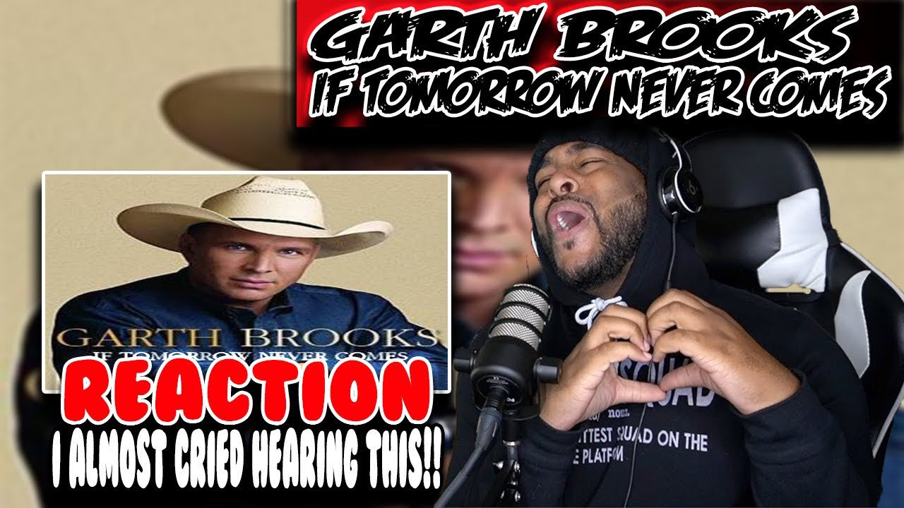 Week of Garth Brooks - If Tomorrow Never Comes ( Day 4 ) | REACTION