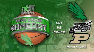 Mean Green Gameday March Madness Special: UNT vs Purdue
