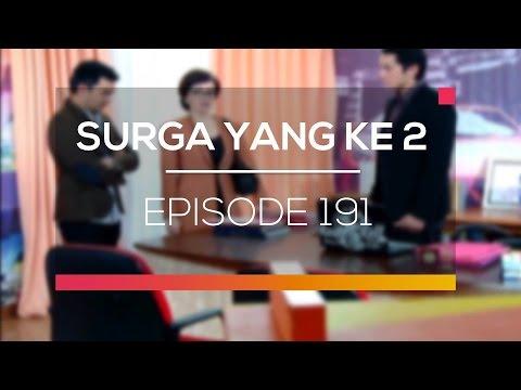 Surga Yang Ke 2 - Episode 191