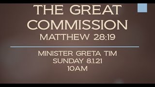 THE GREAT COMMISSION - 8.1.21