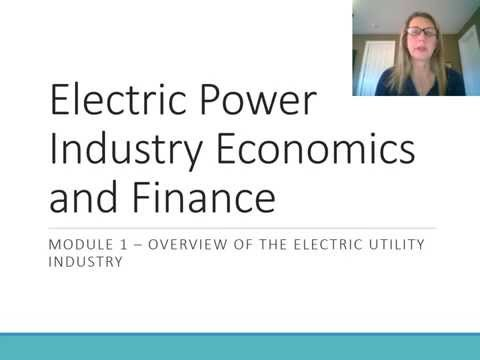 Module 1: Overview of the Electric Utility Industry
