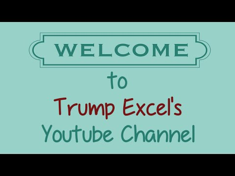 Trump Excel Youtube Channel Introduction
