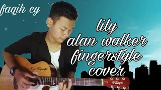 Lily alan walker (fingerstyle) cover-faqih cy